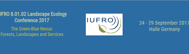 Call for abstract for IUFRO 8.01.02 Landscape Ecology Conference 2017